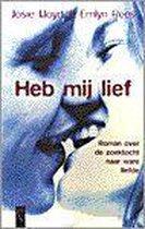 Heb Mij Lief