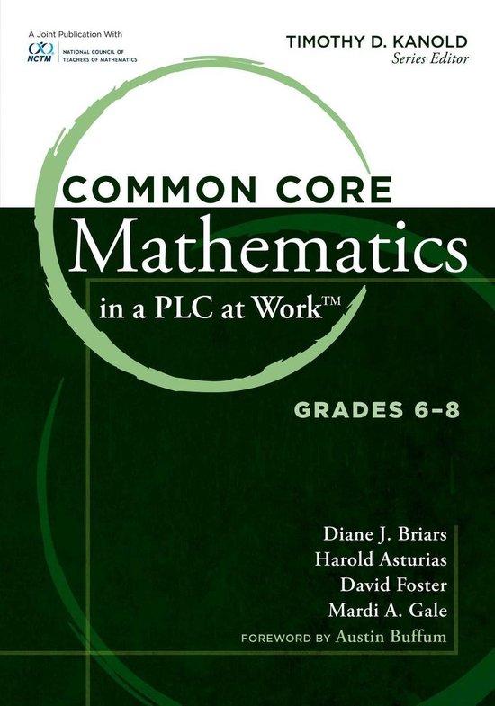 Boek cover Common Core Mathematics in a PLC at Work®, Grades 6-8 van David Foster (Onbekend)