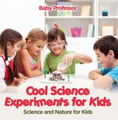 Cool Science Experiments for Kids | Science and Nature for Kids