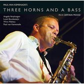 Three Horns and a Bass 'in a Certain Mood'