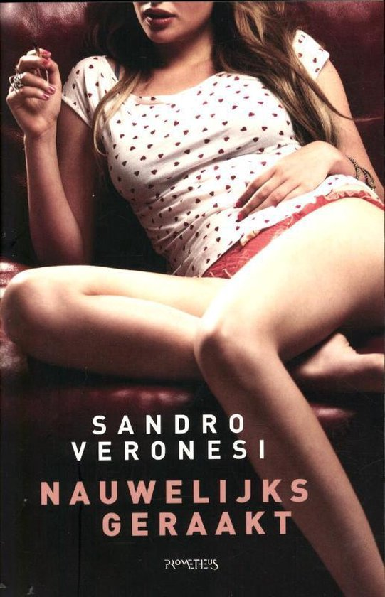 Nauwelijks geraakt - Sandro Veronesi |