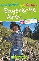 Wanderspaß mit Kindern Bayerische Alpen