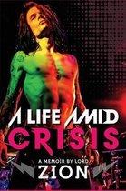 A Life Amid Crisis