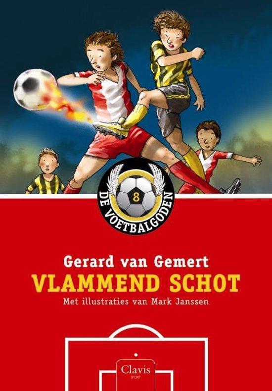 De voetbalgoden 8 - Vlammend schot - Gerard van Gemert |