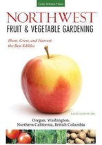 Northwest Fruit & Vegetable Gardening