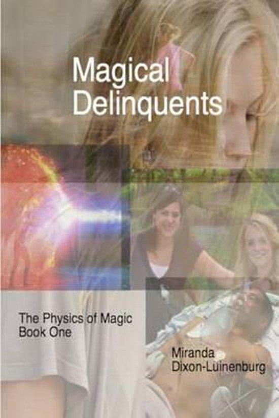 Magical Delinquents