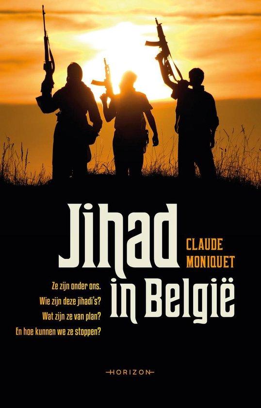 Jihad in België - Claude Moniquet   Fthsonline.com
