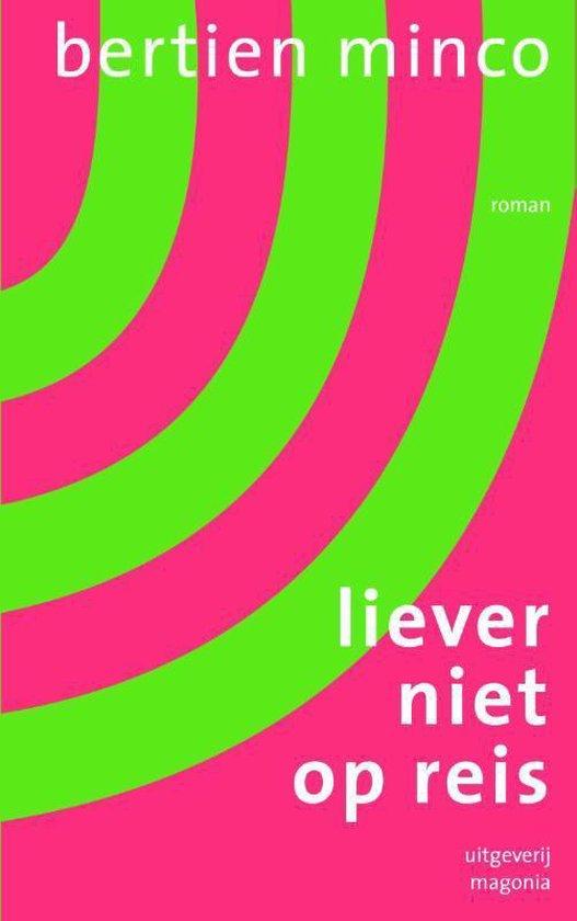 Liever niet op reis - Bertien Minco  