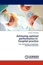 Achieving Optimal Performance in Hospital Practice