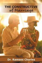 Boek cover The Constructive of Marriage van Dr. Ramses Charles (Onbekend)