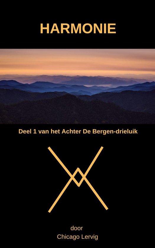 Achter De Bergen 1 - Harmonie - Chicago Lervig pdf epub