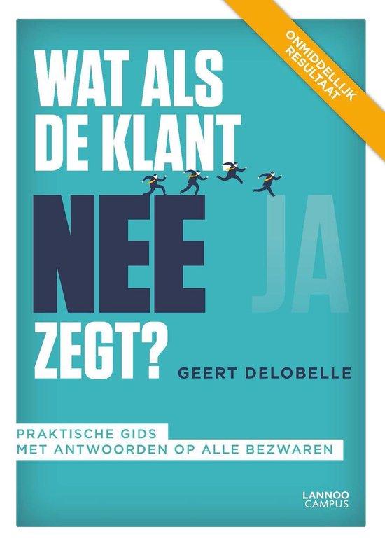 Wat als de klant nee zegt? - Geert Delobelle   Fthsonline.com