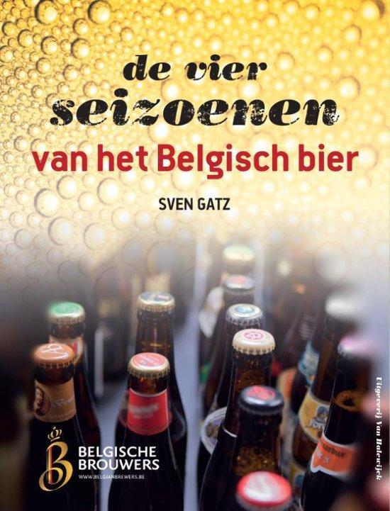 De vier seizoenen van het Belgisch bier - Sven Gatz |
