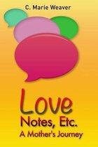 Love Notes, Etc.