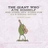 The Giant Who Ate Himself And Other New Works