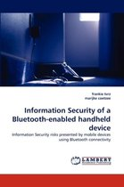 Information Security of a Bluetooth-Enabled Handheld Device