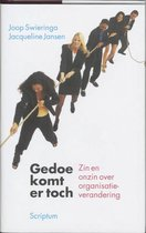Boek cover Gedoe komt er toch van J. Swieringa (Hardcover)