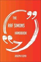 The Raf Simons Handbook - Everything You Need To Know About Raf Simons