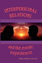 Interpersonal Relations and the Erotic Experience