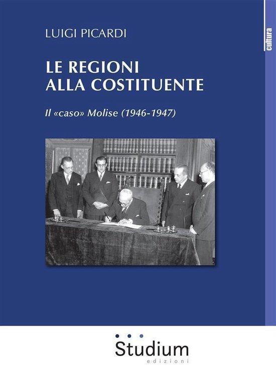 Le Regioni alla Costituente