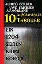 10 ausgewählte Thriller - Ein 1204 Seiten Krimi Koffer