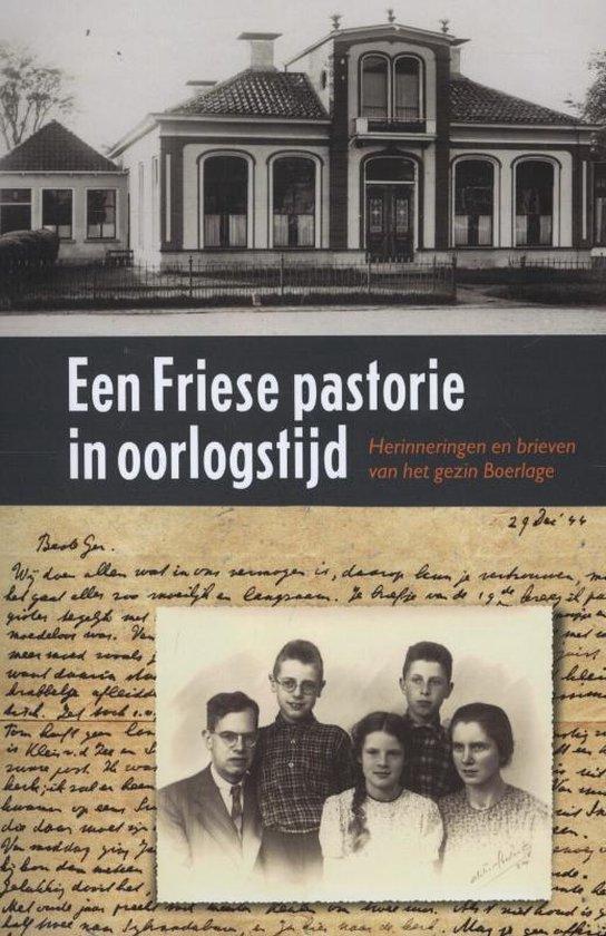 Een Friese pastorie in oorlogstijd - Willem Hansma |