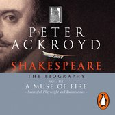 Shakespeare - The Biography: Vol III