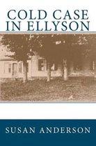 Cold Case in Ellyson