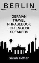 Berlin German Travel Phrases for English Speakers