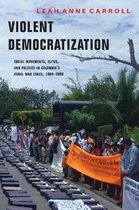 Violent Democratization