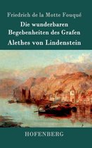Die wunderbaren Begebenheiten des Grafen Alethes von Lindenstein