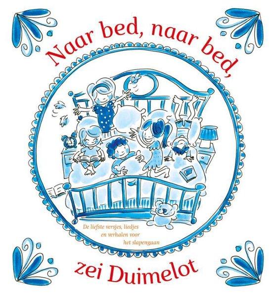 Naar bed, naar bed, zei Duimelot - Diverse auteurs |