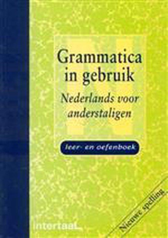 Boek cover Grammatica in gebruik - Nederlands voor anderstaligen leer- en oefenboek van J. Bakx (Paperback)