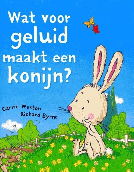 Wat voor geluid maakt een konijn? - Carrie Weston   Readingchampions.org.uk
