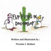 Flip Flops in December