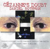 Rothman: Cezanne's Doubt-A Chamber