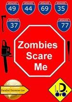 Parallel Universe List 101 - Zombies Scare Me (Nederlandse Editie) Bonus 日本語版, Latin Edition, & English Edition