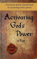 Activating God's Power in Rigo