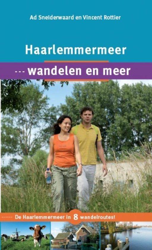 Haarlemmermeer, wandelen en meer - Ad Snelderwaard |