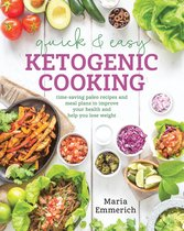 Quick & Easy Ketogenic Cooking