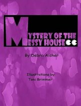 Mystery of the Messy House