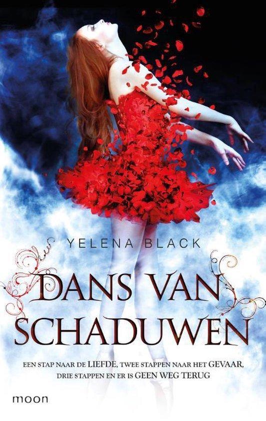 Dans van schaduwen 1 - Dans van schaduwen - Yelena Black |