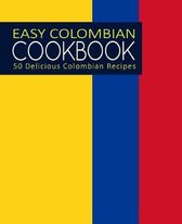 Easy Colombian Cookbook