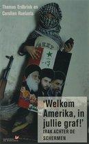 Welkom Amerika, in jullie graf!'