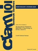Studyguide for Research Methods in Psychology by Elmes, David G.