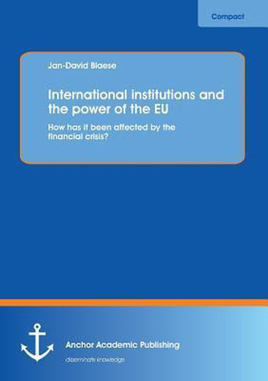 International Institutions and the Power of the Eu
