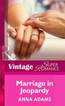 Marriage in Jeopardy (Mills & Boon Vintage Superromance) (Hometown U.S.A. - Book 13)