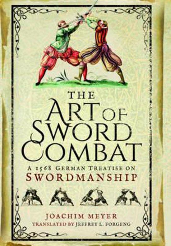 Boek cover Art of Sword Combat van Joachim Meyer (Hardcover)