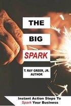 The Big Spark