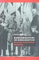 Boek cover Burgemeesters in oorlogstijd van Peter Romijn